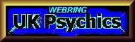 UK Psychics Webring - Click here!